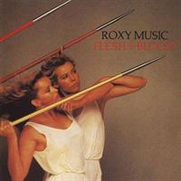 ROXY MUSIC: FLESH & BLOOD