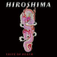 HIROSHIMA: TASTE OF DEATH-RED LP