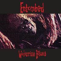 ENTOMBED: WOLVERINE BLUES LP