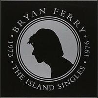 FERRY BRYAN: THE ISLAND SINGLES 1973-1976 6x7