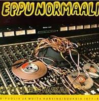 EPPU NORMAALI: HATULLINEN PASKAA/SOOLOT
