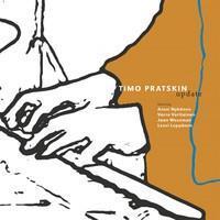PRATSKIN TIMO: UPDATE-KÄYTETTY CD
