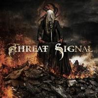 THREAT SIGNAL: THREAT SIGNAL-LIMITED EDITION CD