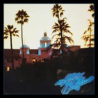 EAGLES: HOTEL CALIFORNIA-40TH ANNIVERSARY EXPANDED EDITION