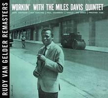 DAVIS MILES: WORKIN' WITH THE MILES DAVIS QUINTET (RVG)