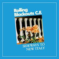 ROLLING BLACKOUTS COASTAL FEVER: SIDEWAYS TO NEW ITALY-LTD. SKY BLUE LP