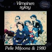 PELLE MILJOONA & 1980: VIIMEINEN SYKSY-40-VUOTISJUHLAPAINOS-RED LP+CD