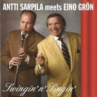 SARPILA ANTTI MEETS EINO GRÖN: SWINGIN' N' SINGIN'
