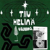 TIIU HELINÄ: VÄHINÄ EP 12