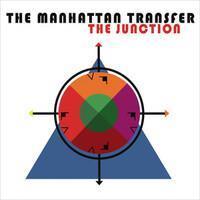 MANHATTAN TRANSFER: THE JUNCTION