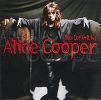 COOPER ALICE: THE DEFINITIVE ALICE COOPER