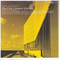 FIVE CORNERS QUINTET: CHASIN' THE JAZZ GONE BY-KÄYTETTY CD