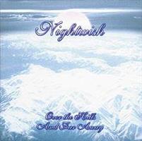 NIGHTWISH: OVER THE HILLS AND FAR AWAY (2008 EDITIO