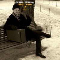 JUKKA ESKOLA SOUL TRIO: JUKKA ESKOLA SOUL TRIO LP