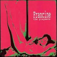 FRANCINE: THE PLAYMATE LP