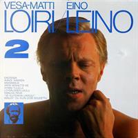 LOIRI VESA-MATTI: EINO LEINO 2.-KÄYTETTY LP