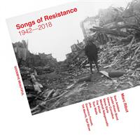 RIBOT MARC: SONGS OF RESISTANCE 1942-2018