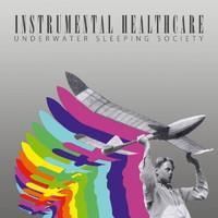 UNDERWATER SLEEPING SOCIETY: INSTRUMENTAL HEALTHCARE 2LP-COLOR