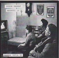 EUGON PASKAT/ABORTTI 13:VAHVAA VETOA EP 7