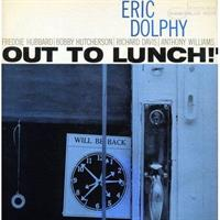 DOLPHY ERIC: OUT TO LUNCH! (RVG EDITION)