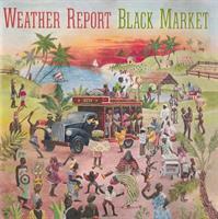 WEATHER REPORT: BLACK MARKET LP