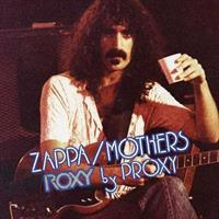 ZAPPA FRANK & THE MOTHERS OF INVENTION: ROXY BY PROXY