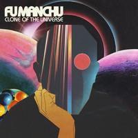 FU MANCHU: CLONE OF THE UNIVERSE LP