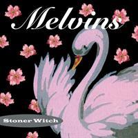 MELVINS: STONER WITCH LP