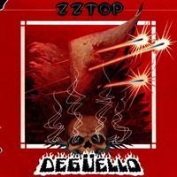 ZZ TOP: DEGUELLO
