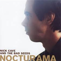 CAVE NICK & THE BAD SEEDS: NOCTURAMA CD+DVD