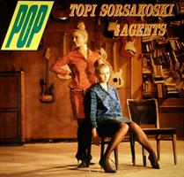 SORSAKOSKI TOPI & AGENTS: POP (REMASTERED)