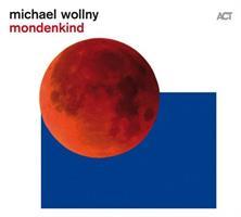 WOLLNY MICHAEL: MONDENKIND (FG)