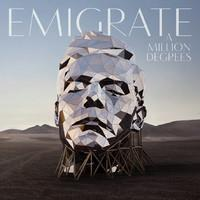 EMIGRATE: A MILLION DEGREES-LIMITED EDITION DIGIPACK CD