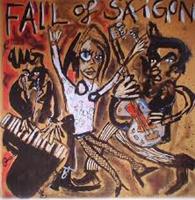 FALL OF SAIGON: 1981-1984 LP