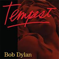 DYLAN BOB: TEMPEST