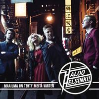 HALOO HELSINKI!: MAAILMA ON TEHTY MEITÄ VARTEN-KÄYTETTY CD