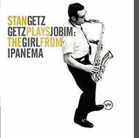 GETZ STAN: PLAYS JOBIM-GIRL FROM IPANEMA