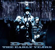 D.A.D.: THE EARLY YEARS 2CD