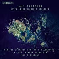 KARLSSON LARS: SEVEN SONGS; CLARINET CONCERTO (FG)