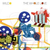WILCO: THE WHOLE LOVE (LTD ED DELUXE 2CD)