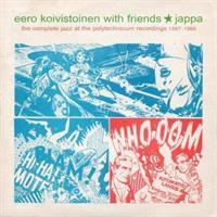KOIVISTOINEN EERO WITH FRIENDS: JAPPA-THE COMPLETE JAZZ...'67-'68 2LP