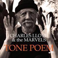 LLOYD CHARLES & THE MARVELS: TONE POEM