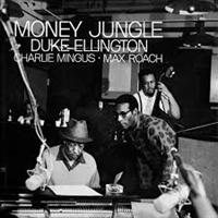 ELLINGTON DUKE: MONEY JUNGLE