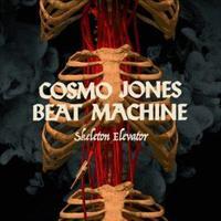 COSMO JONES BEAT MACHINE: SKELETON ELEVATOR LP