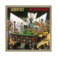 SCIENTIST: BIG SHOWDOWN LP