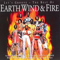 EARTH WIND & FIRE: LET'S GROOVE - THE BEST OF