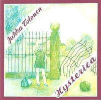 TOLONEN JUKKA: HYSTERICA-REMASTERED (LOVE 2004) KÄYTETTY CD
