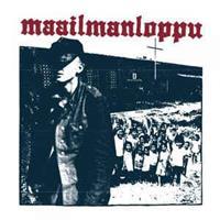 MAAILMANLOPPU: TÄÄLTÄ TULEE SOTA EP