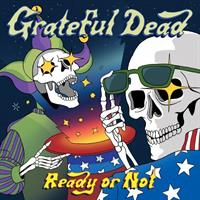 GRATEFUL DEAD: READY OR NOT-LIMITED EDITION 2LP