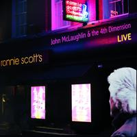 MCLAUGHLIN JOHN & THE 4TH DIMENSION: LIVE AT RONNIE SCOTT'S